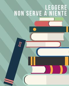 La valigia delle idee: leggere non serve a niente