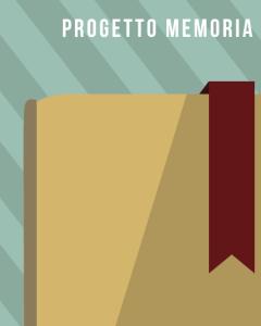 La valigia delle idee: Progetto memoria