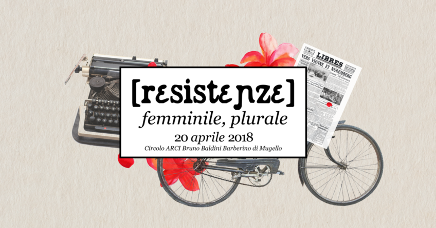 Resistenze: femminile, plurale